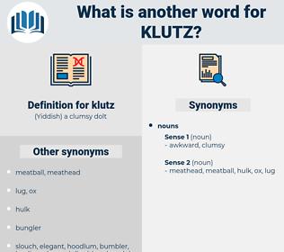 klutz, synonym klutz, another word for klutz, words like klutz, thesaurus klutz
