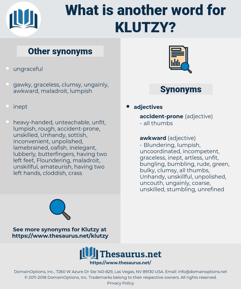 klutzy, synonym klutzy, another word for klutzy, words like klutzy, thesaurus klutzy