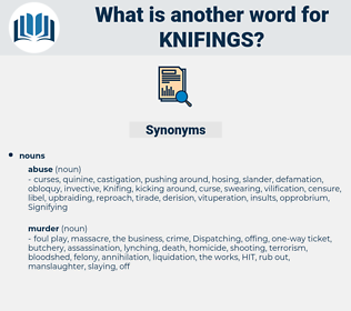 knifings, synonym knifings, another word for knifings, words like knifings, thesaurus knifings