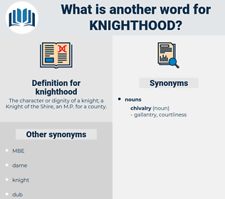 knighthood, synonym knighthood, another word for knighthood, words like knighthood, thesaurus knighthood
