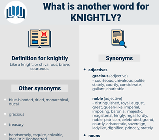 knightly, synonym knightly, another word for knightly, words like knightly, thesaurus knightly