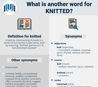 knitted, synonym knitted, another word for knitted, words like knitted, thesaurus knitted