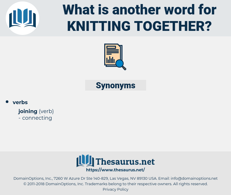 knitting together, synonym knitting together, another word for knitting together, words like knitting together, thesaurus knitting together