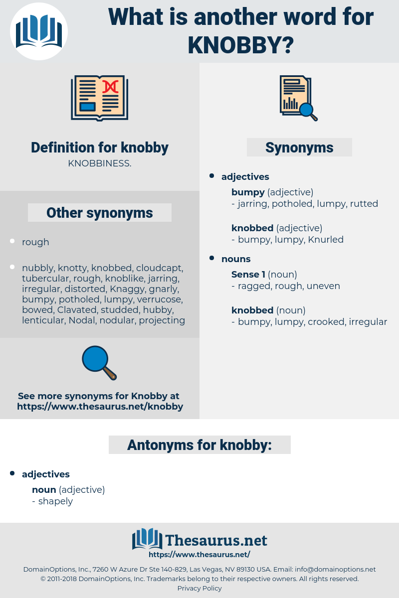 knobby, synonym knobby, another word for knobby, words like knobby, thesaurus knobby