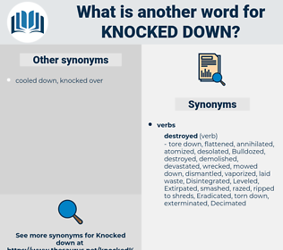knocked down, synonym knocked down, another word for knocked down, words like knocked down, thesaurus knocked down