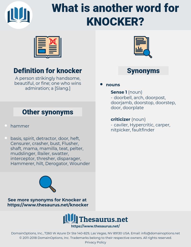 knocker, synonym knocker, another word for knocker, words like knocker, thesaurus knocker