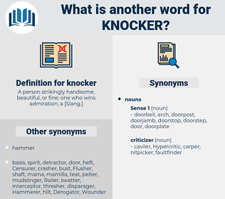 knocker, synonym knocker, another word for knocker, words like knocker, thesaurus knocker