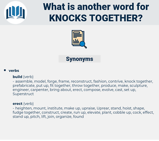 knocks together, synonym knocks together, another word for knocks together, words like knocks together, thesaurus knocks together