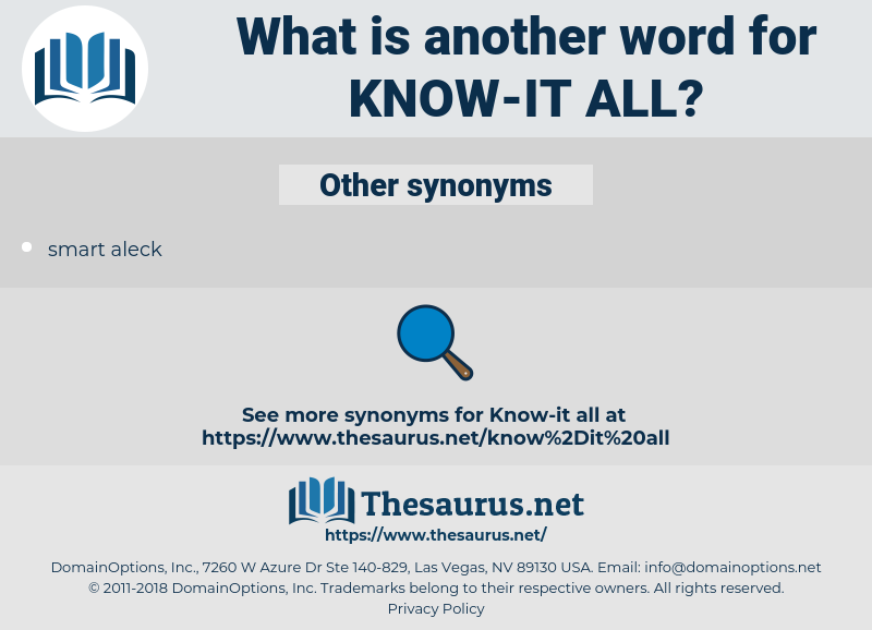 know-it-all, synonym know-it-all, another word for know-it-all, words like know-it-all, thesaurus know-it-all