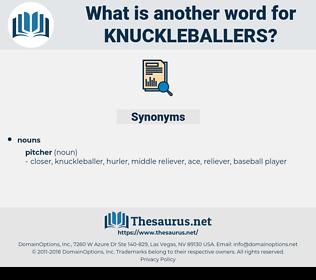 knuckleballers, synonym knuckleballers, another word for knuckleballers, words like knuckleballers, thesaurus knuckleballers