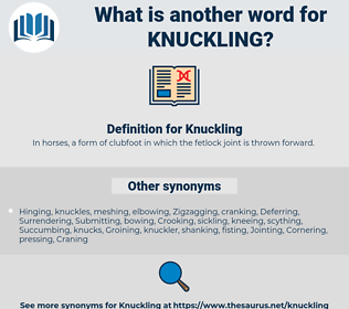 Knuckling, synonym Knuckling, another word for Knuckling, words like Knuckling, thesaurus Knuckling