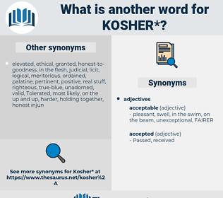 kosher, synonym kosher, another word for kosher, words like kosher, thesaurus kosher