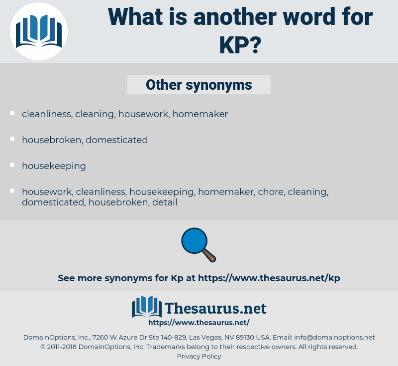 KP, synonym KP, another word for KP, words like KP, thesaurus KP
