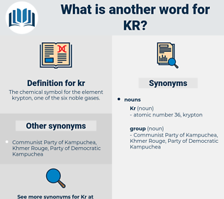 kr, synonym kr, another word for kr, words like kr, thesaurus kr