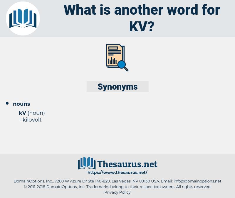 kv, synonym kv, another word for kv, words like kv, thesaurus kv