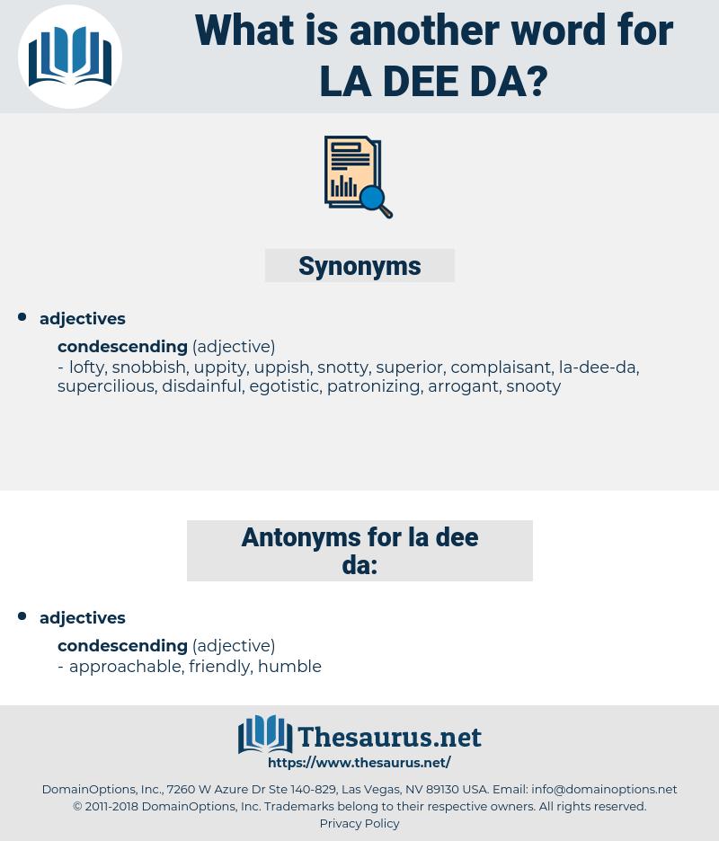 la-dee-da, synonym la-dee-da, another word for la-dee-da, words like la-dee-da, thesaurus la-dee-da