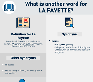 La Fayette, synonym La Fayette, another word for La Fayette, words like La Fayette, thesaurus La Fayette