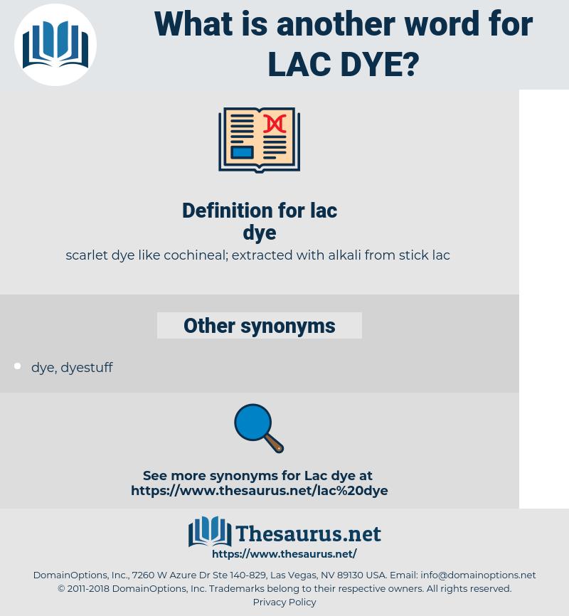 lac dye, synonym lac dye, another word for lac dye, words like lac dye, thesaurus lac dye
