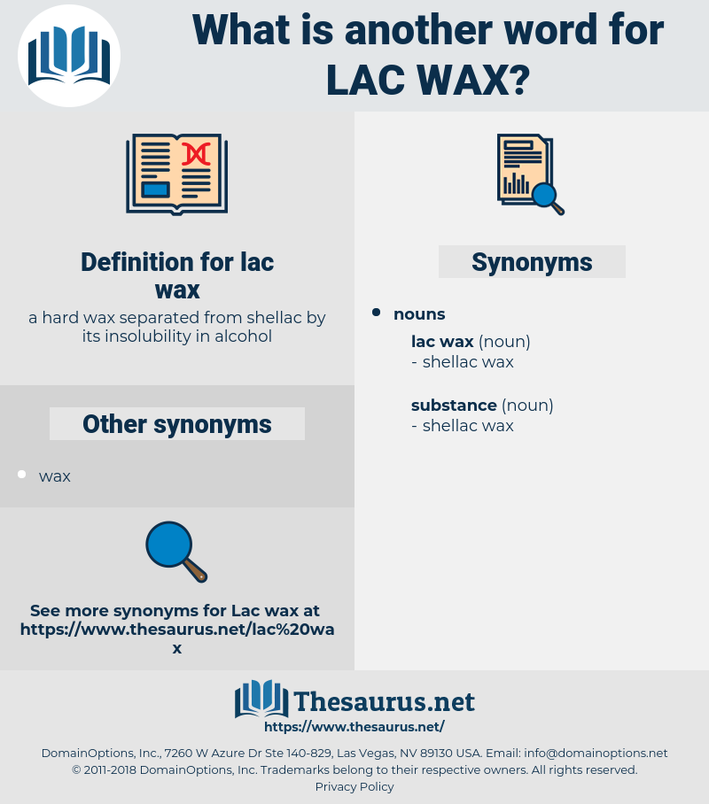 lac wax, synonym lac wax, another word for lac wax, words like lac wax, thesaurus lac wax