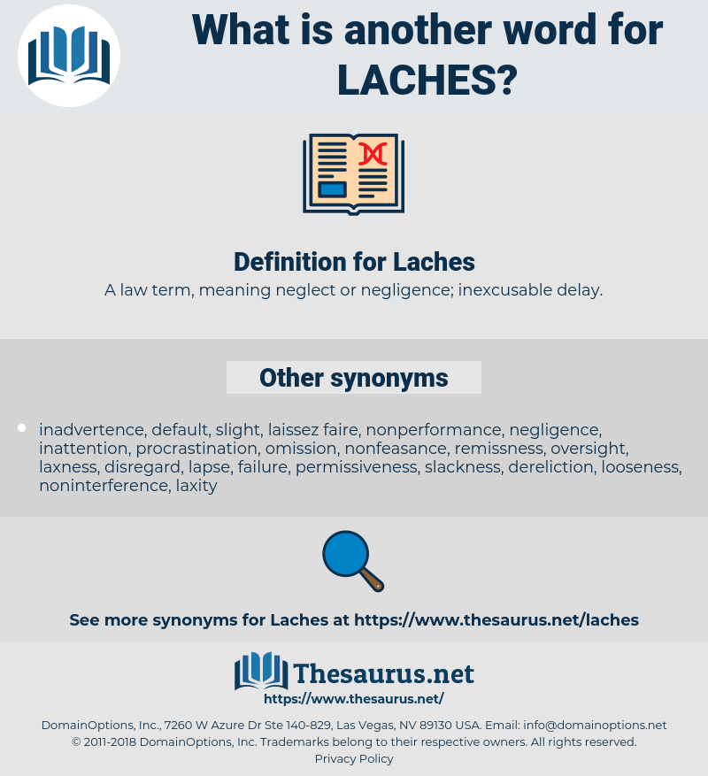 Laches, synonym Laches, another word for Laches, words like Laches, thesaurus Laches