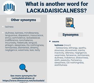 lackadaisicalness, synonym lackadaisicalness, another word for lackadaisicalness, words like lackadaisicalness, thesaurus lackadaisicalness