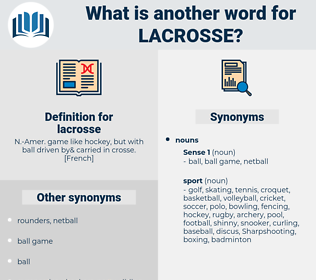 lacrosse, synonym lacrosse, another word for lacrosse, words like lacrosse, thesaurus lacrosse