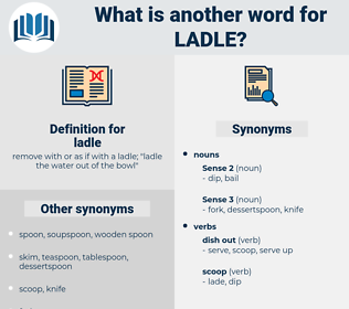 ladle, synonym ladle, another word for ladle, words like ladle, thesaurus ladle