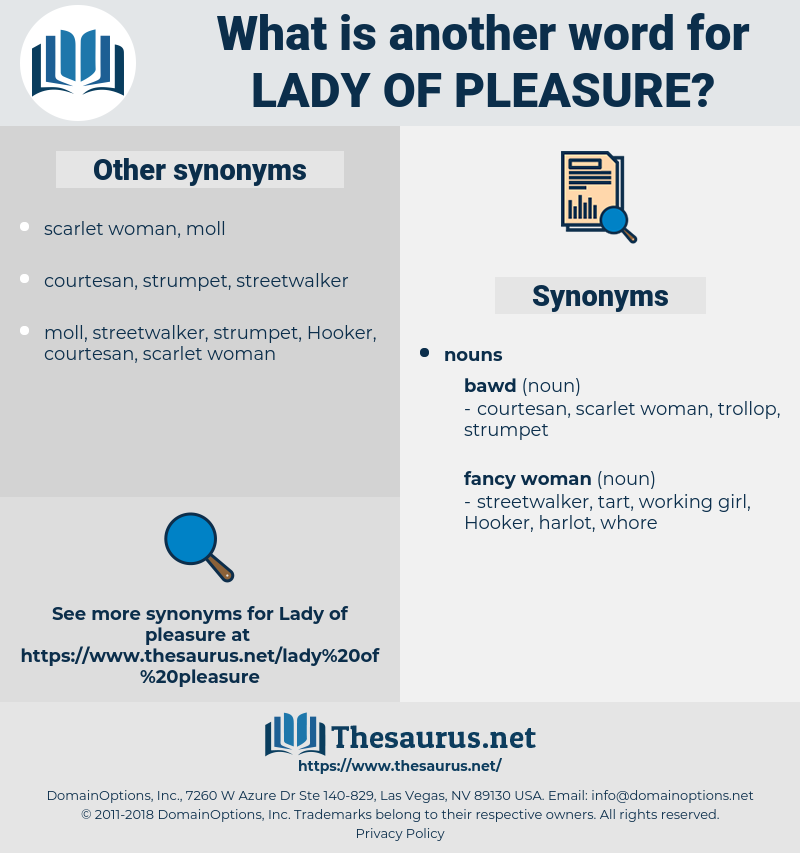 lady of pleasure, synonym lady of pleasure, another word for lady of pleasure, words like lady of pleasure, thesaurus lady of pleasure