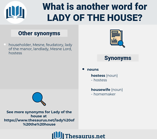 lady of the house, synonym lady of the house, another word for lady of the house, words like lady of the house, thesaurus lady of the house