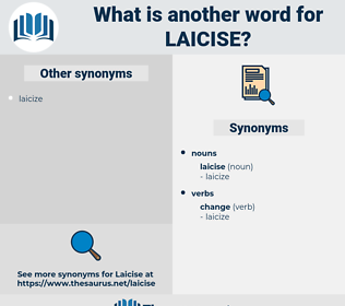 laicise, synonym laicise, another word for laicise, words like laicise, thesaurus laicise