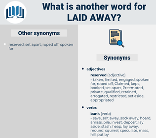 laid away, synonym laid away, another word for laid away, words like laid away, thesaurus laid away