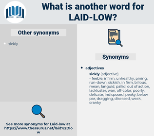 laid low, synonym laid low, another word for laid low, words like laid low, thesaurus laid low