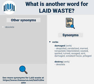 laid waste, synonym laid waste, another word for laid waste, words like laid waste, thesaurus laid waste