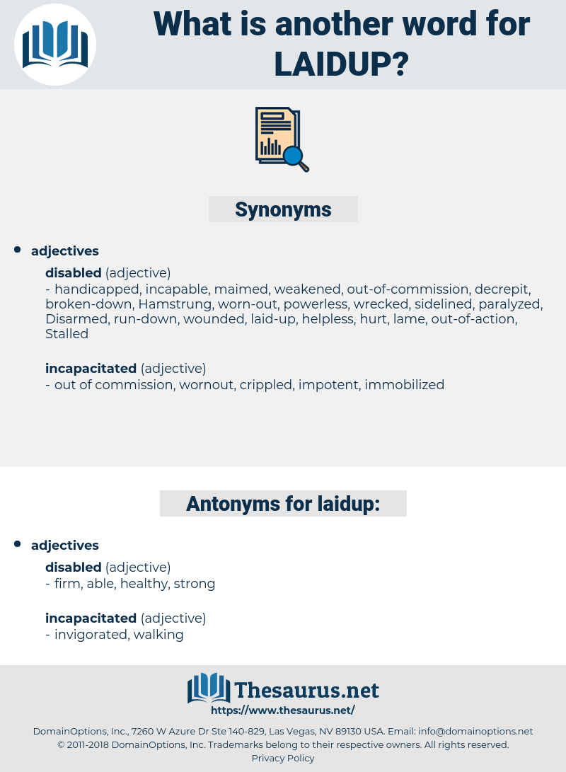 laidup, synonym laidup, another word for laidup, words like laidup, thesaurus laidup
