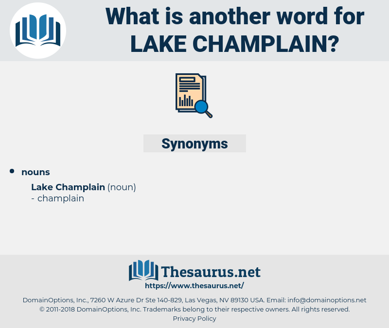 Lake Champlain, synonym Lake Champlain, another word for Lake Champlain, words like Lake Champlain, thesaurus Lake Champlain