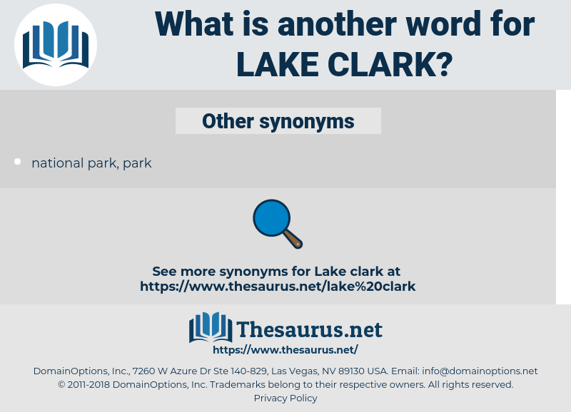 lake clark, synonym lake clark, another word for lake clark, words like lake clark, thesaurus lake clark