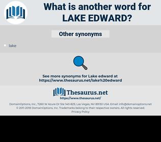 lake edward, synonym lake edward, another word for lake edward, words like lake edward, thesaurus lake edward