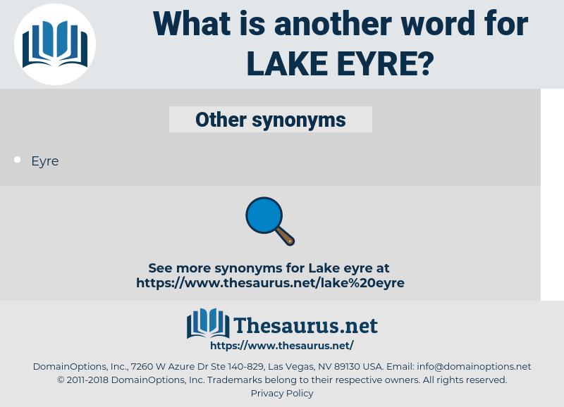Lake Eyre, synonym Lake Eyre, another word for Lake Eyre, words like Lake Eyre, thesaurus Lake Eyre