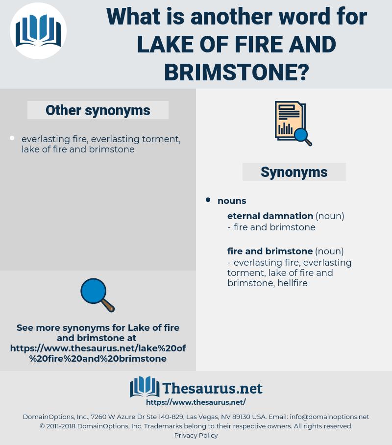 lake of fire and brimstone, synonym lake of fire and brimstone, another word for lake of fire and brimstone, words like lake of fire and brimstone, thesaurus lake of fire and brimstone