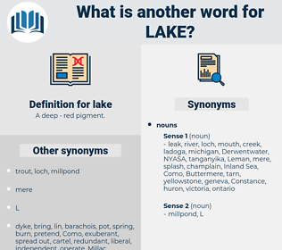 lake, synonym lake, another word for lake, words like lake, thesaurus lake