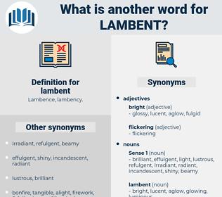 lambent, synonym lambent, another word for lambent, words like lambent, thesaurus lambent
