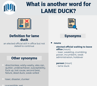 lame duck, synonym lame duck, another word for lame duck, words like lame duck, thesaurus lame duck
