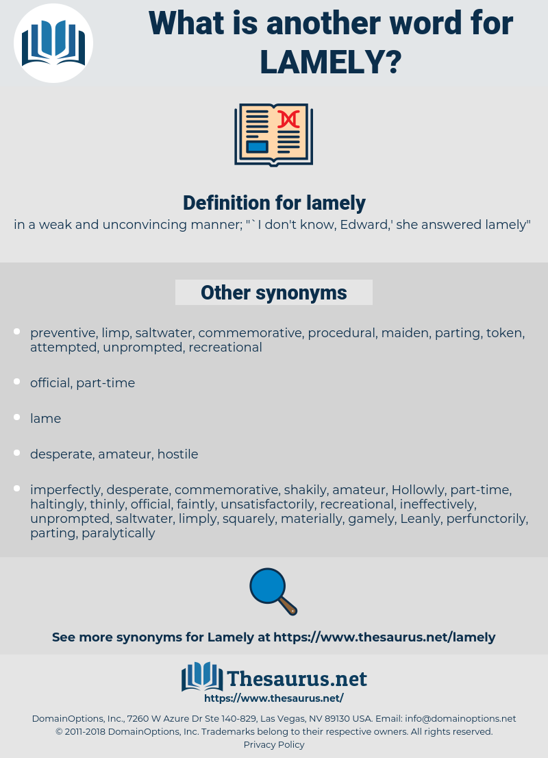 lamely, synonym lamely, another word for lamely, words like lamely, thesaurus lamely