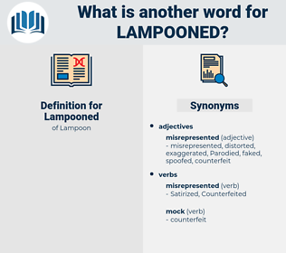 Lampooned, synonym Lampooned, another word for Lampooned, words like Lampooned, thesaurus Lampooned