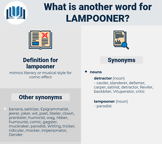 lampooner, synonym lampooner, another word for lampooner, words like lampooner, thesaurus lampooner