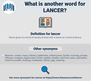 lancer, synonym lancer, another word for lancer, words like lancer, thesaurus lancer