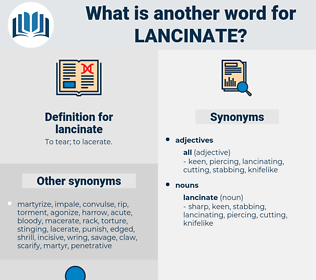 lancinate, synonym lancinate, another word for lancinate, words like lancinate, thesaurus lancinate