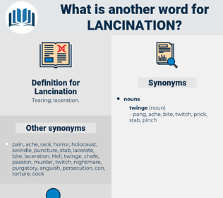 Lancination, synonym Lancination, another word for Lancination, words like Lancination, thesaurus Lancination