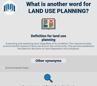 land use planning, synonym land use planning, another word for land use planning, words like land use planning, thesaurus land use planning