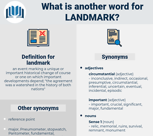 landmark, synonym landmark, another word for landmark, words like landmark, thesaurus landmark